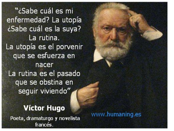 Victor Hugo utopia y rutina